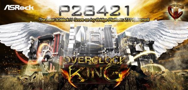ASRock Z77 Extreme9 Hits the Best 3DMark11 Score on Ivy Bridge Platform ZWAME